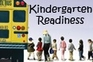 Image of students boarding school bus. Text reads: Kindergarten Readiness